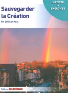 2018 ECOLOGIE Eglise Livre 2018 Sauvegarder la Création