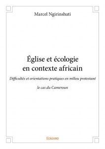 2018 ECOLOGIE Eglise Afrique écologie